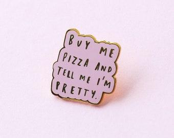 Buy Me Pizza Enamel Pin - Motivational Enamel Pin - Enamel Lapel Pin - Pink Enamel Pin - Enamel pins - Fashion enamel pin - Pizza Pin