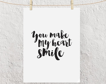 """Typography Poster """"You Make My Heart Smile"""" Instant Digital Download, Printable Print, Motivational Inspirational Happy Wall Art"""