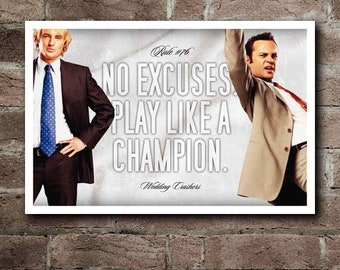 "Wedding Crashers RULE#76 ""No Excuses"" Quote Poster (18""x12"")"