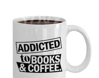 Addicted To Books And Coffee Funny Mug