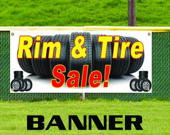 Rim & Tire Sale! Banner Sign Wheels Autos Cars Mechanic Dealer Repair Shop Used New