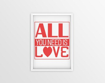 All You need is Love. Anniversary gifts for him. Anniversary gifts for her. Gifts for him.Love prints. Love quote. Romantic Quotes.