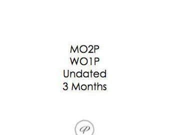B6 MO2P WO1P 3 Month Undated