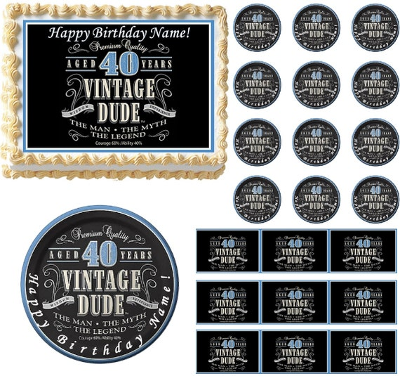 Vintage Dude 40th Milestone Edible Cake Topper Image Vintage Dude