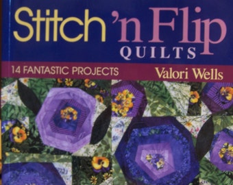"""Quilt Book """"Stitch 'n Flip"""" Soft Cover 96 Pgs. by Valori Wells"""