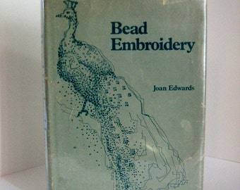 Bead Embroidery, by Joan Edwards - Taplinger, 1967