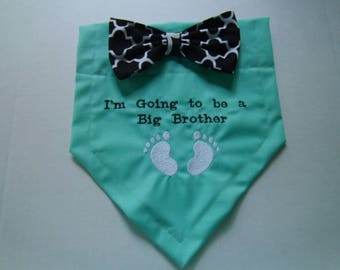 Pregnancy Reveal, Dog Bandana,  I'm Going to be a Big Brother, Gender Reveal,  Baby Announcement, Baby Gift, Shower Gift, Dog Lovers Gift