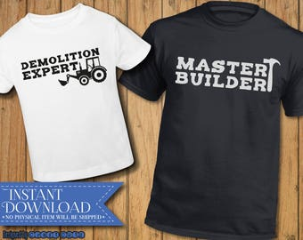 Father and Son svg - Brother svg -Master Builder - Demolition Expert - Fathers Day - Dad and Sidekick - Big and Little Guy dxf - Handyman