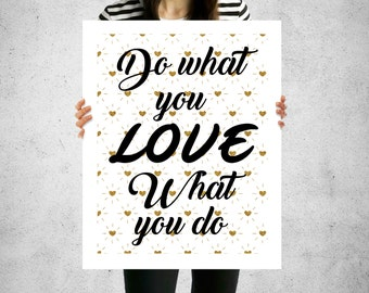 do what you love, love what you do, boss babe, girl boss, boss lady, inspirational quote, motivational quote, digital download, love quote