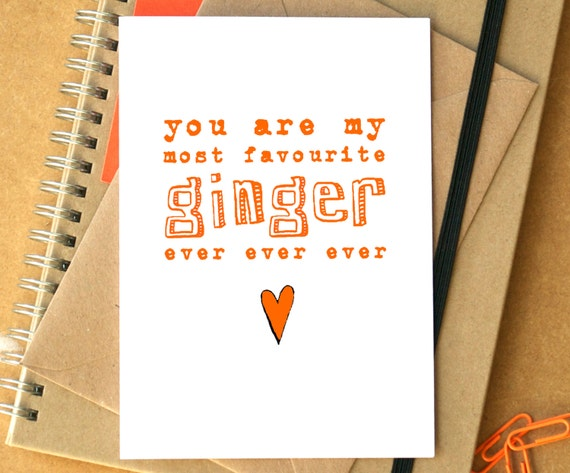 My Favourite Ginger Ever Card Funny Birthday Card Funny