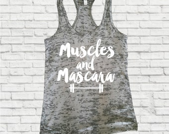 Muscles & Mascara, Workout Tank, Workout Tank Top, Inspirational Tank, Fitness Tank, Motivational Tank, Funny Tank, Burnout Tank