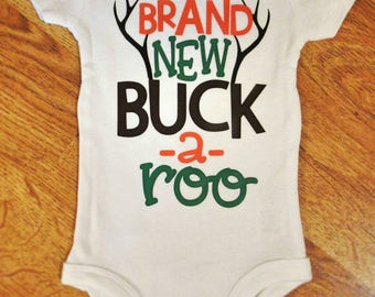 Brand New Buck-a-roo baby onesie, baby gift, baby onesie, hunting baby, hunt, hunting bodysuit, Brand New Buck-a-roo bodysuit