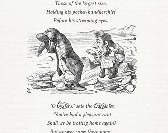 The Walrus and the Carpenter - quote poster Alice in Wonderland / Through the Looking-Glass based on  illustration by J. Tenniel print #80