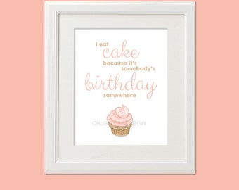 """Birthday Cup Cake Gift Print – 8x10"""" Quote Wall Art – Digital Instant Download"""