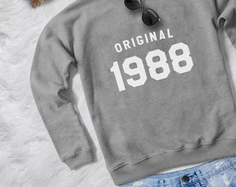 30th birthday for her gift sweatshirt women pullover sweatshirts crewneck sweater graphic sweater birthday gift for her original 1988 shirt