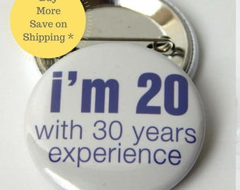 30th Birthday, Dirty 30, Backpack Pinback Buttons, Funny Fridge Magnet, Pinback Button Gift, 30th Birthday Party Favors, 1.5 inch (38mm)