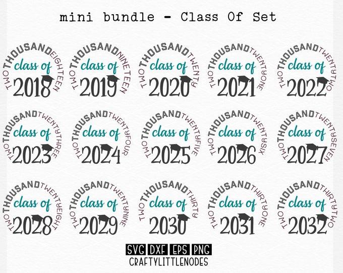 Bundle, Graduation, Class Of, Svg, Dxf, Png, 2018, 2019, 2020, 2021, 2022, 2023, 2024, 2025, 2026, 2027, 2028, 2029, 2030, 2031, 2032, Cut