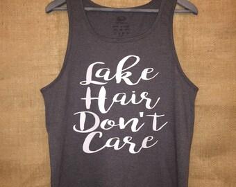 Lake Hair Dont Care - Tank