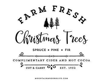Farm Fresh Christmas Trees - SVG File