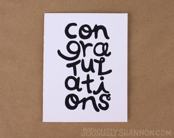 Fun Congratulations Card, Black and White, A2 greeting card