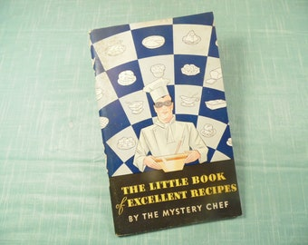 1930s Recipe Booklet - The Mystery Chef - The Little Book Of Excellent Recipes - Davis Baking Powder