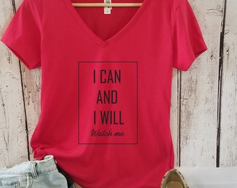 I can Women t-shirt, Typography Motivational t-shirt, Positive t-shirt, Inspirational Women tee, Women t-shirt, Slogan t-shirt, Gift for her