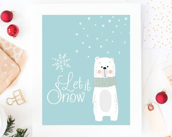 Snow Bear Blue Christmas Poster, Wall Art, Xmas Wall Art, Childrenu0027s Print,  Winter Art, , Christmas Art Print, Snow Quote Print, Let It Snow