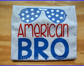 American Bro, 4th of July Patriotic, boys clothes, custom 4th of July shirt, independence day, personalized, boys 4th of july