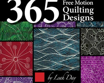 365 Free Motion Quilting Designs [Paperback] [Aug 07, 2016] Day, Leah