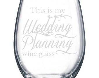 Wedding Planning Wine Glass, Bride-to-Be, Wedding, Laser Etched Glassware