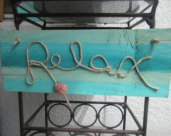 Wooden & Rope Relax Sign