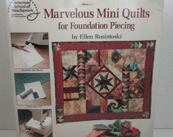 American School of Needlework Leaflet #4158 Marvelous Mini Quilts for Foundation Piecing by Ellen Rosintoski
