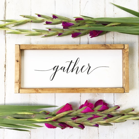 Gather | Wood Sign | Rustic | Farmhouse | Framed | Stained | Script | Farmhouse Decor | Gather Sign | Home Decor | Wood Gather Sign
