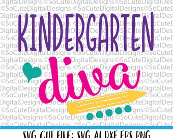 Kindergarten Diva SVG, Svg Saying, Back To School Svg, Class Svg, PNG