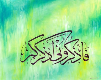 Islamic calligraphy - Remember me and i will remember you- Print of original painting by Leila Mansoor