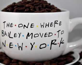 Moving-Personalized Custom Moving-Friends TV Show- 14oz CREAM - The One Where ___ Moves to ____-Coffee Mug
