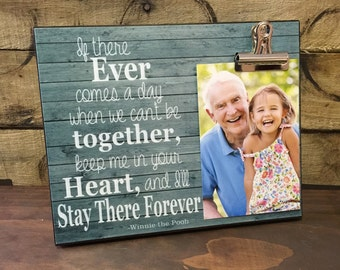 If There Ever Comes A Day When We Can't be Together, Grandparents Gift, Couples Gift, Birthday Gift, Christmas Gift