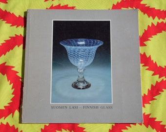Suomen Lasi/Finnish Glass 1979 exhibition book