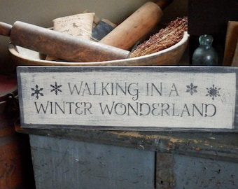 Primitive - WalkIng in A WinTeR WonDerLand - HandPaiNTeD DisTreSSeD HoLidaY  Sign - AweSomE
