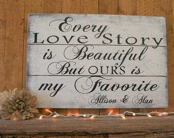 Wood Pallet Sign Every Love Story Is Beautiful Wedding Gift Bridal Shower Gift Anniversary Gift Distressed Wood Sign Shabby Chic Wall Decor