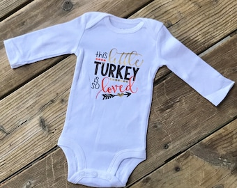 This little turkey is so loved bodysuit, thanksgiving bodysuit, thanksgiving baby, turkey bodysuit, thanksgiving outfit