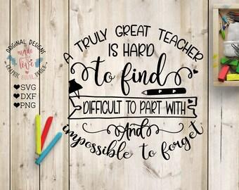 Teacher svg, Teacher's appreciation Day svg, A truly Great Teacher svg dxf png, Teaching svg, School svg, Graduation svg, End of school svg,