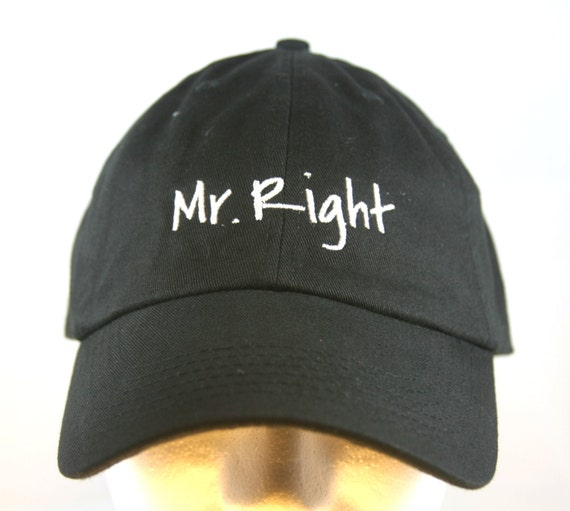 Mr. Right - Ball Cap (Black with White Stitching)