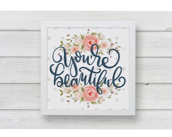 You're Beautiful Printable