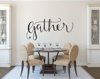 Gather Wall Decal - Home Decor - Home - Decor - Wall Decal - Wall Decals