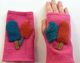 Fingerless gloves: Pink felted wool + popsicles!