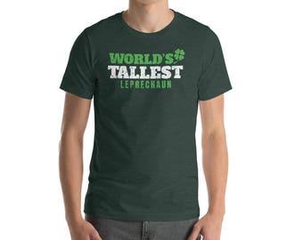 World's Tallest Leprechaun - St. Patrick's Day - St Patricks Day tee - St Patrick's Day shirt - St Patrick's shirts - St Patrick's shirt