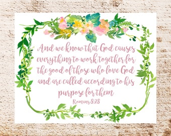 PRINTABLE Romans 8-28 God Causes Everything to Work Together Floral Sign