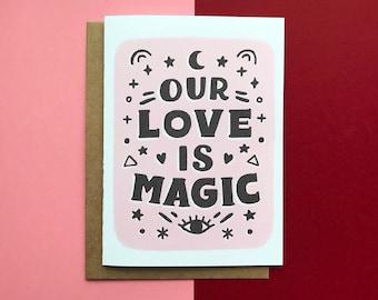 Unsere Liebe ist Magie - Karte, Romantik, Freund, Liebe