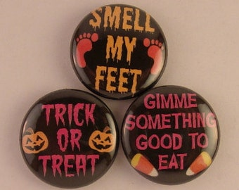 3 - 1 inch Halloween buttons OR keychains